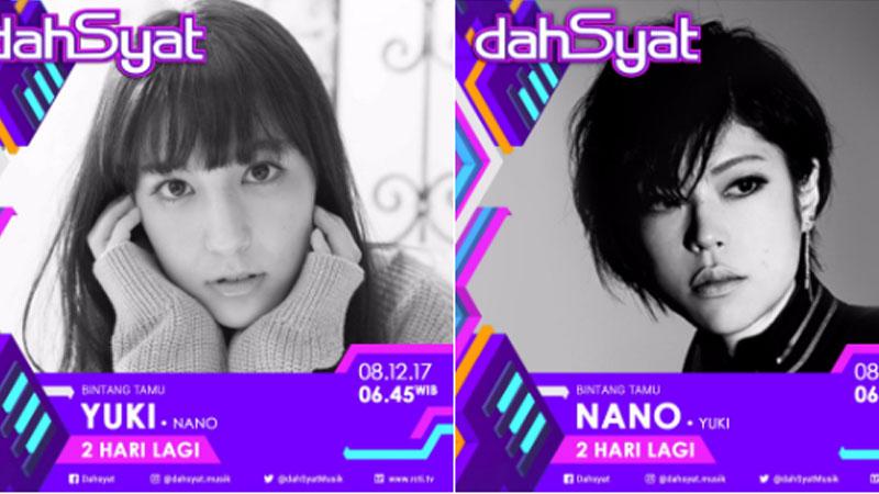 Heboh, nano dan Yuki Sasou Akan Segera Tampil di Acara dahSyat!
