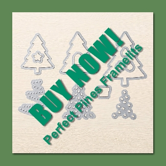 Perfect Pines Framelits Buy Now