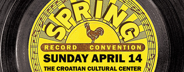 Sunday April 14th 2013 is our semi-annual Record & CD Convention at The Croatian Cultural Center (3250 Commercial Drive). Admission is $3 11am-5pm (No Early Bird!) For more info call us (604-324-1229) or...