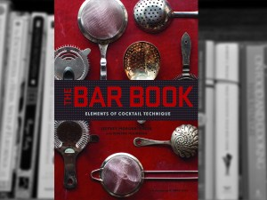 The Bar Book: Elements of Cocktail Technique - Review