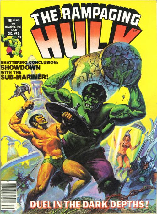 Rampaging Hulk #6 – December, 1977