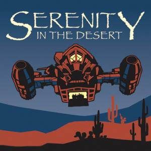 serenity-in-the-desert-arizona-browncoats-square