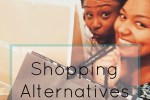 shopping alternatives