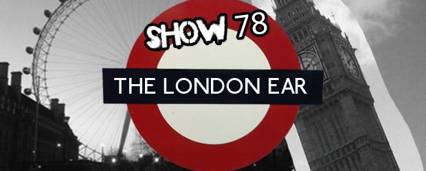 The London Ear Show 78
