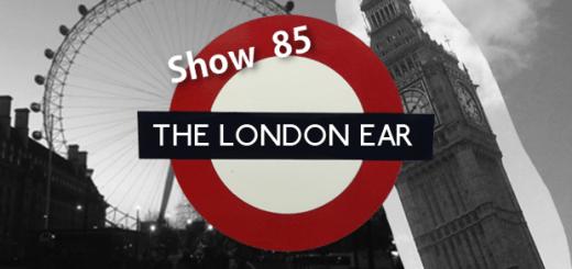 The London Ear Show 85