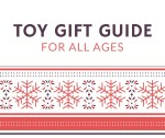 toy-gift-guide-for-all-ages