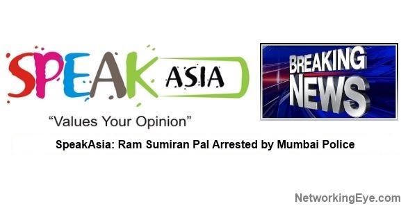 SpeakAsia Ram Sumiran Pal Arrested by Mumbai Police