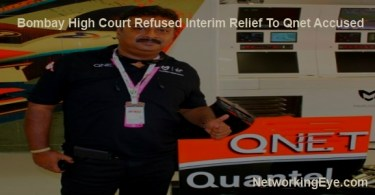 Bombay High Court refused Interim relief to QNet accused