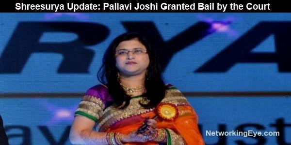 Shreesurya Update Pallavi Joshi Granted Bail by the Court