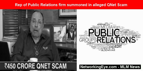 Rep of Public Relations firm summoned in alleged QNet Scam