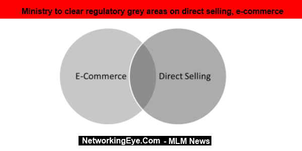 Ministry to clear regulatory grey areas on direct selling, e-commerce