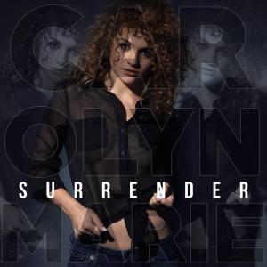Carolyn Marie - Surrender