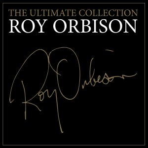 Roy Orbison – The Ultimate Collection (CD)