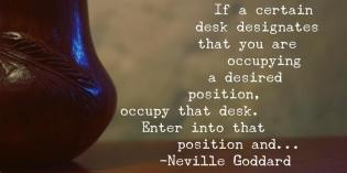 Neville Goddard's Occupy The Desk Lesson – How To Feel It Real
