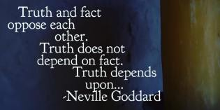 Are You Confusing The Truth and The Facts by Neville Goddard