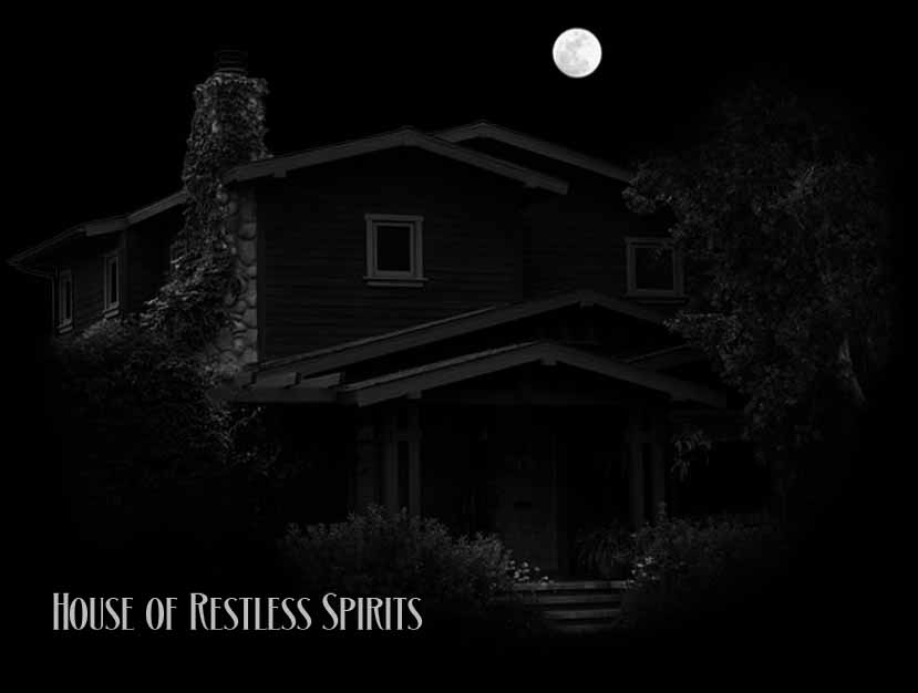 The House of Restless Spirits