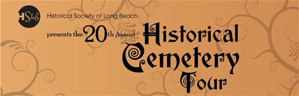 Long Beach Cemetery Tour 20th anniversary