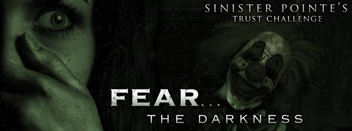 Sinister Pointe invites you to Fear the Darkness for Halloween 2015