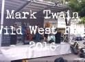 The 2016 Mark Twain Wild West Fest, Music, Food, Fun & Twain