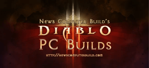 Build a PC to Play Diablo III