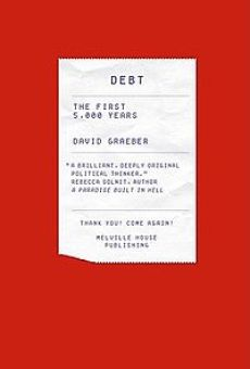 'Debt: The First 5000 Years' by David Graeber