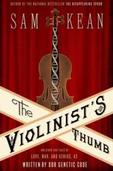 The Violinist's Tumb: And Other Lost Tales of Love, War and Genius as Written by Our Genetic Code