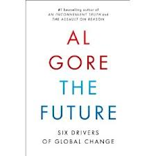 'The Future: Six Drivers of Global Change' by Al Gore