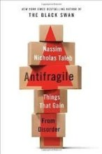 20130928 164114 What I am reading now  Antifragile: Things that gain from disorder, by Nicolas Nassim Taleb