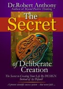 secret of deliberate creati Very Good Stuff  Secret of Deliberate Creation