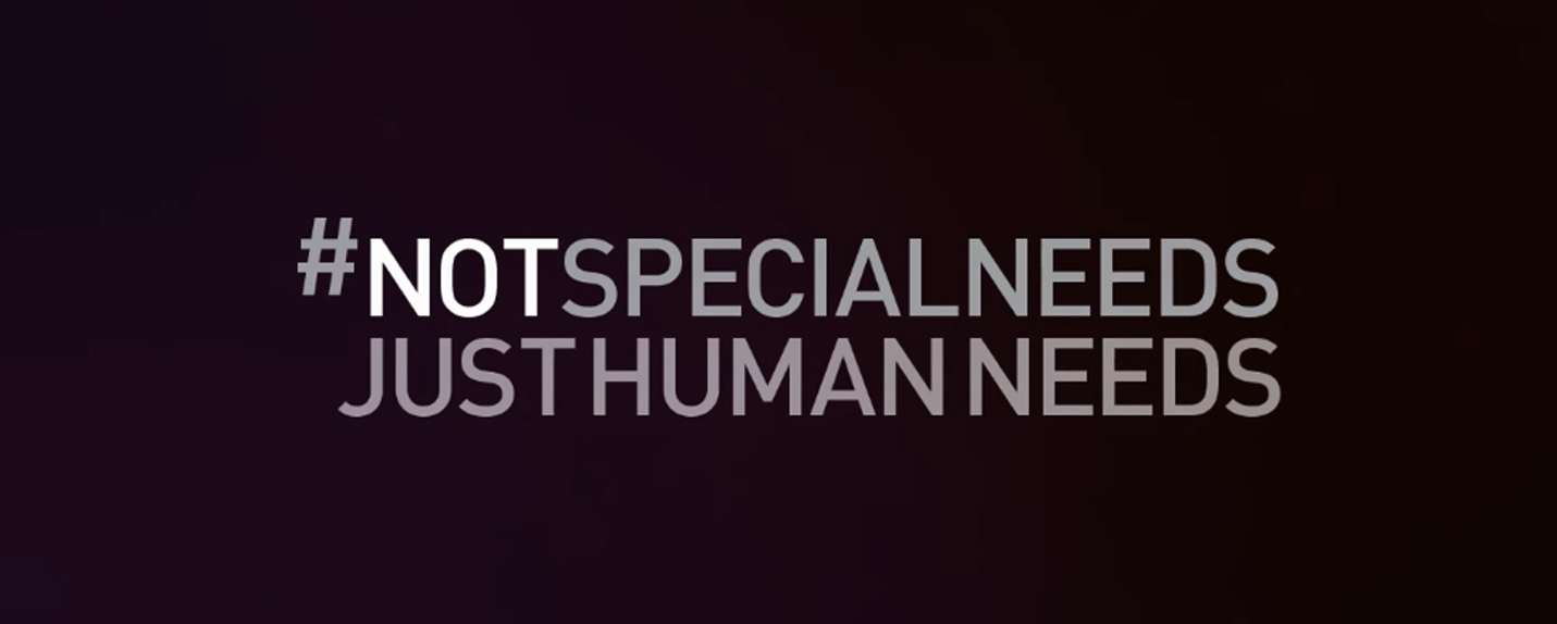 #NotSpecialNeeds