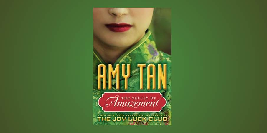 "Author Amy Tan and ""The Valley of Amazement"""