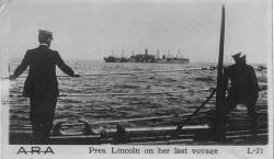 USS President Lincoln shortly before being sunk, 1918