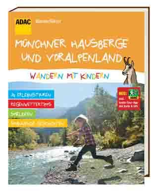ADAC Wanderführer München und seine Hausberge - Wandern mit Kindern Foto: adac.de