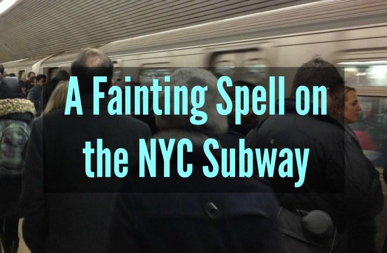 faint subway