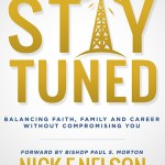 """Liquid Soul, CMO Nick F. Nelson Releases New Book Titled """"STAY TUNED"""""""