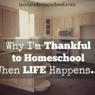 Thankful to Homeschool When Life Happens