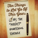 Ten Things to Let Go of This Year: The Schedule