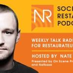 Nate Riggs Social Restaurant Podcast