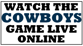 Watch the Cowboys Game Online