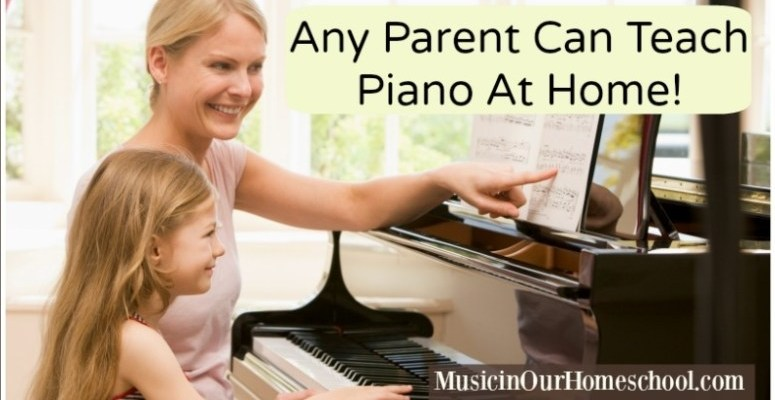 Teaching Piano to Your Own Children