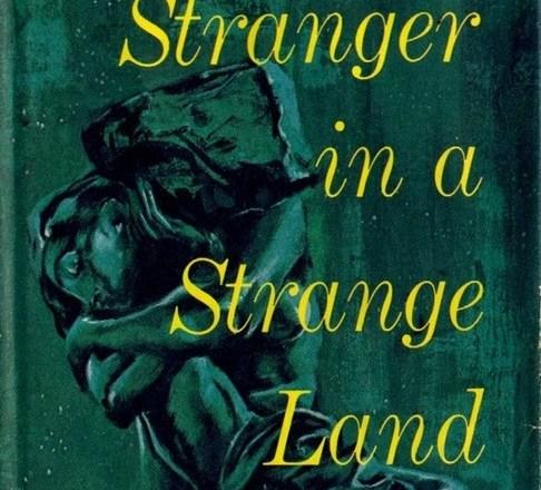 Robert Heinlein: Stranger in a Strange Land