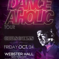 UPCOMING: Girls & Boys present Benny Benassi's Danceaholic Tour at Webster Hall on October 24, 2014! RSVP for Guest List!