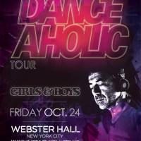 UPCOMING: Girls & Boys present Benny Benassi's Danceaholic Tour at Webster Hall on October 24, 2014! RSVP for Guest List!
