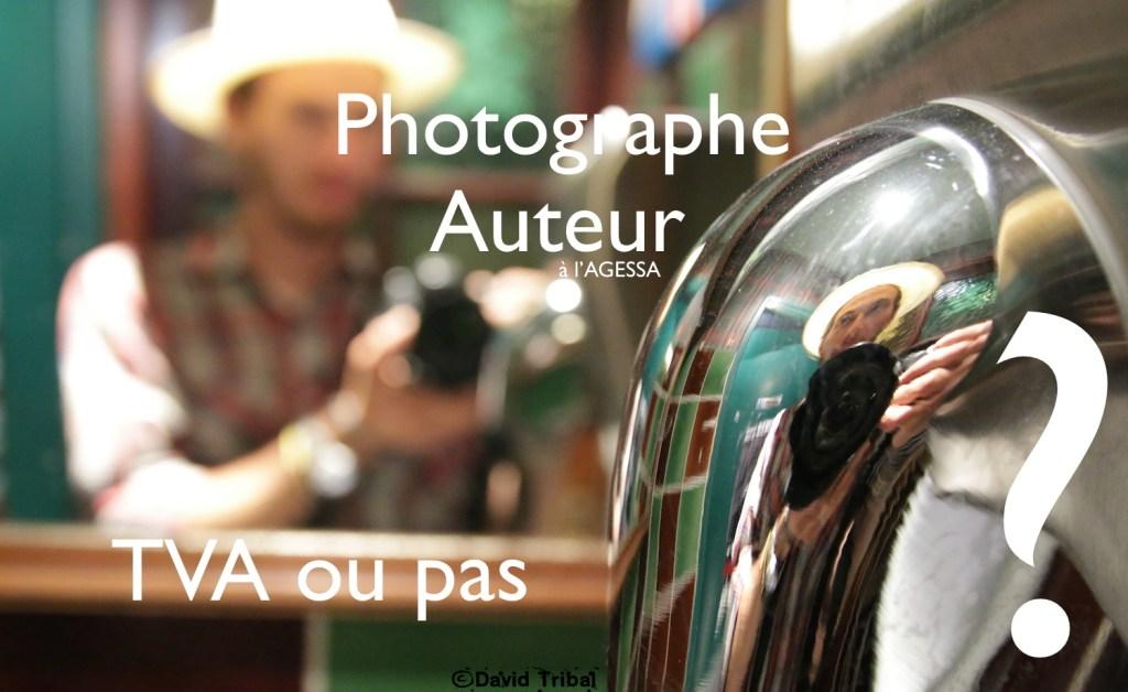 Le régime de la TVA en tant que Photographe Auteur ???