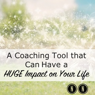 A Coaching (and Counseling) Tool that Can Have a HUGE Impact on Your Life