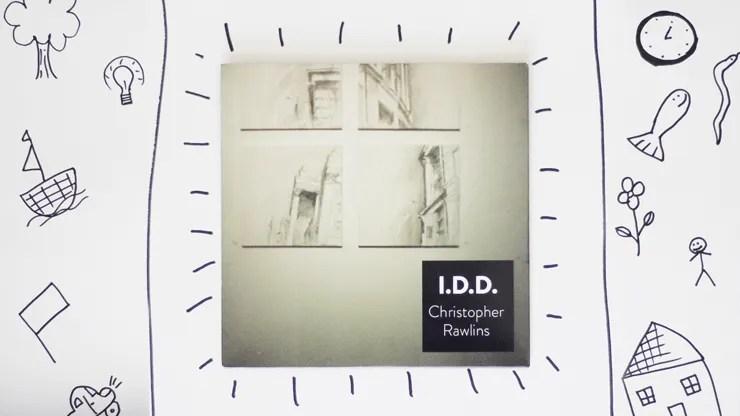 I.D.D. by Chris Rawlins