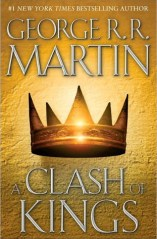 A Clash of Kings by George R.R.Martin