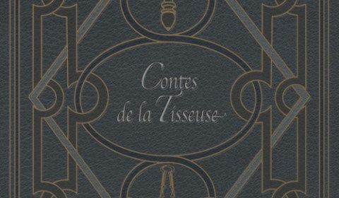 """""""Contes de la Tisseuse, suivi de Voix de Fées"""" Léa Silhol & Dorian Machecourt"""