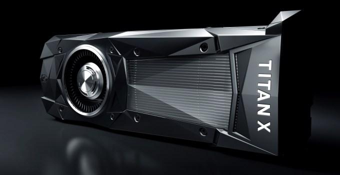 NVIDIA TITAN X a fost anunţată