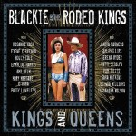 CD Review – Blackie and the Rodeo Kings – Kings and Queens